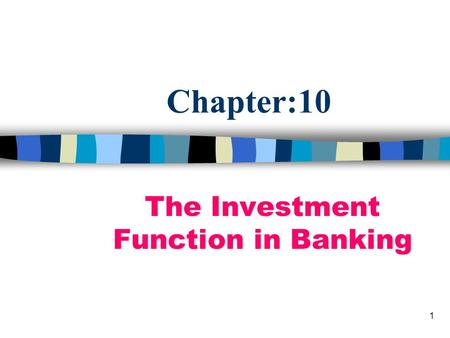 The Investment Function in Banking