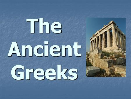 The Ancient Greeks. In the beginning… The island of Crete- Minoans (1750 B.C. ) The island of Crete- Minoans (1750 B.C. ) Contact with Egypt and Mesopotamia…shared.