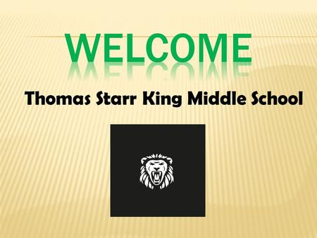 Thomas Starr King Middle School.  Introduction  Certificate of Completion Policy  Culmination Policy  High School Requirements  A – G Requirements.