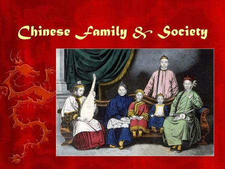 chinese family values Social values in china  what is the chinese attitude towards family according to confucianism the family is the pre-eminent institution in china one's .