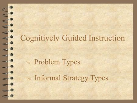Cognitively Guided Problem Informal Strategy Types.