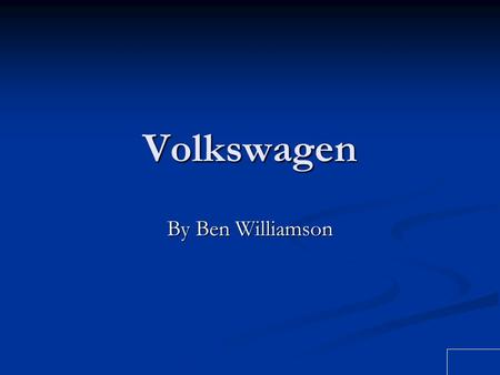 Volkswagen By Ben Williamson.