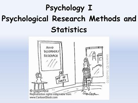 Psychology I Psychological Research Methods and Statistics.