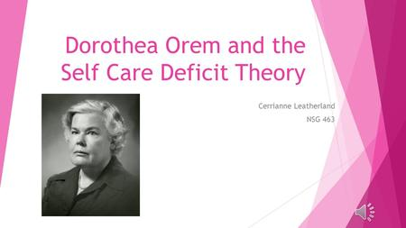 Dorothea Orem's Self-Care Theory