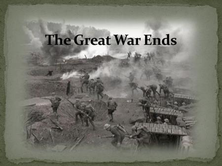 Things not looking good for the allies: Offensives on the Western Front defeated Russia withdrew from the war The positives: US entry into the war provided-