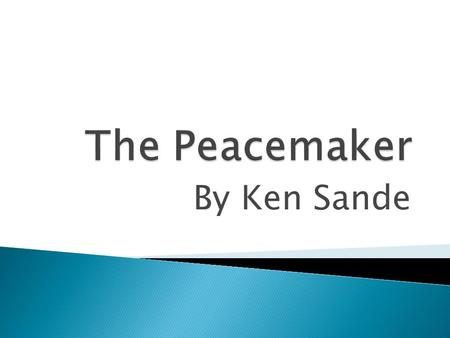 By Ken Sande.  A difference in opinion or purpose that frustrates someone's goals or desires.  Conflict starts in the heart.  What causes fights and.