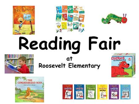 Reading Fair at Roosevelt Elementary. Read Across America Day March 2.