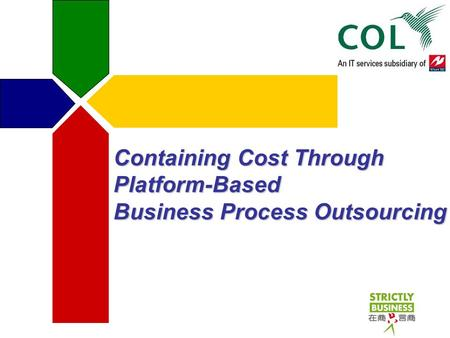 Containing Cost Through Platform-Based Business Process Outsourcing.