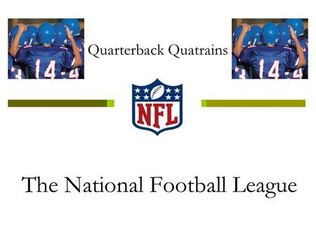 Quarterback Quatrains. How do you determine who is the best? Is it touchdowns, wins, or Super Bowls? If you were the team's new quarterback, What would.