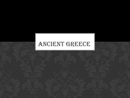 Chapter 4. EARLY PEOPLE OF THE AEGEAN Classical Civilization.