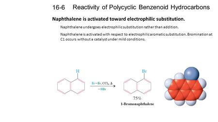 Reactivity of Polycyclic Benzenoid Hydrocarbons