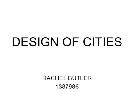 DESIGN OF CITIES RACHEL BUTLER 1387986. HOW DO WE WIN BACK PUBLIC SPACE? HOW CAN WE INTEGRATE PEDESTRIANS INTO A VEHICLE DOMINATED SOCIETY?