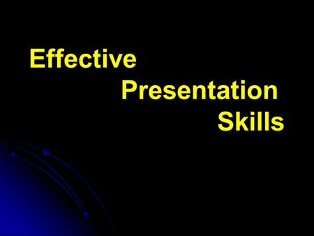 Effective Presentation Skills. Why Are You Here? What do you want to achieve by the end of this workshop? What do you want to achieve by the end of this.