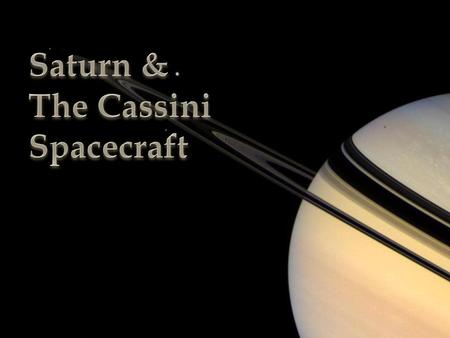   Saturn is a planet in the Orion arm orbiting our sun.  It is 1.2 billion km from Earth and is made of gas.  It is most well known for its disk of.