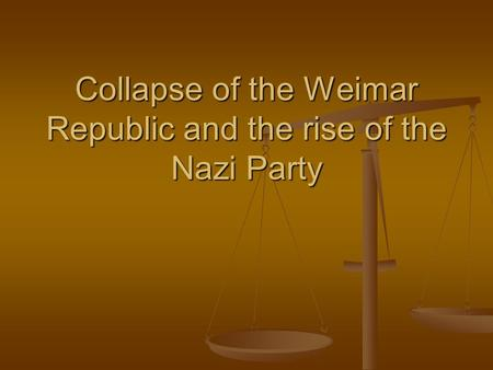causes of the collapse of the weimar republic There are many factors, which can account for the fall of weimar and the  the  republic was forced to sign the treaty and in doing so they ensured the  the  resulting economic crisis caused by the general strike in the region.