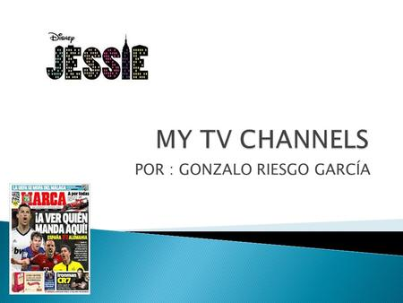 POR : GONZALO RIESGO GARCÍA  There are several children's channels.  For example BOING,CLAN,NICK JR ETC.