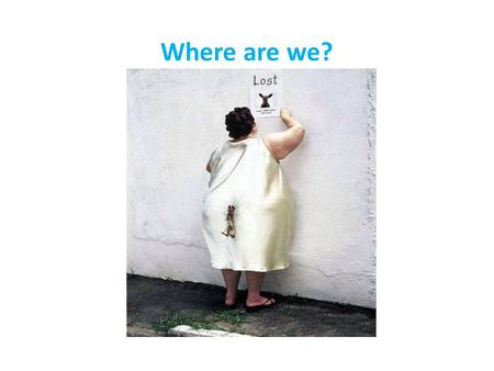 Where are we?. Post CQC fatigue….. The good…. The bad….