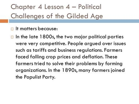 Chapter 4 Lesson 4 – Political Challenges of the Gilded Age