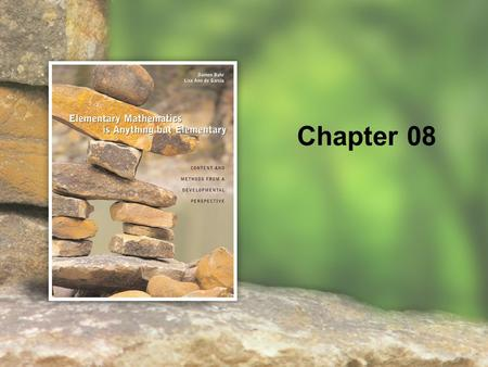 Chapter 08. 8 | 2 Copyright © Cengage Learning. All rights reserved. Fluency through Meaningful Practice Mathematical Routines & Algebraic Thinking.