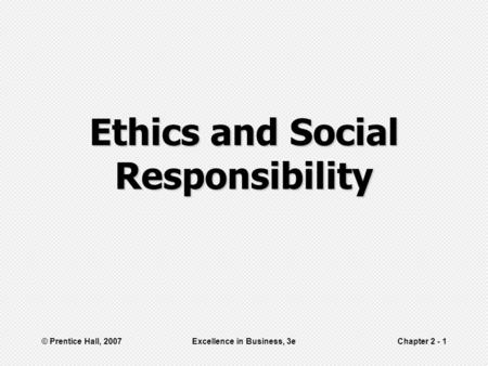 introductions to ethics and social responsibility Discussions of corporate moral agency and moral responsibility  not articulate  specific conclusions or develop detailed arguments for them.