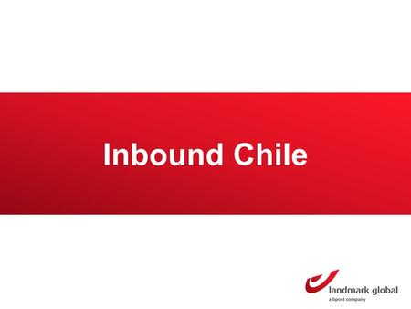 Inbound Chile. Chile Market overview Chile has a population of 17.6 million inhabitants 4.9 million buy online Online sales amounted to a value worth.