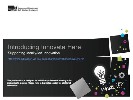 Introducing Innovate Here Supporting locally-led innovation
