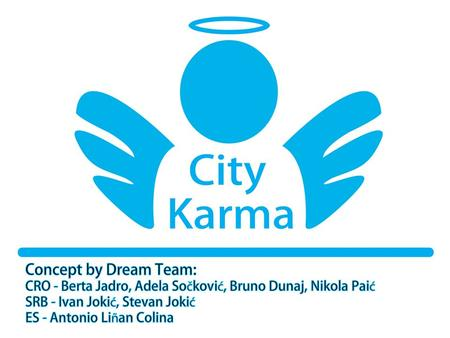 "City Karma Believe in people, kindness is never wasted ""When you carry out acts of kindness you get a wonderful feeling inside. It is as though something."