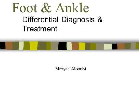 Differential Diagnosis & Treatment