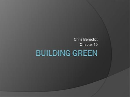 Chris Benedict Chapter 15
