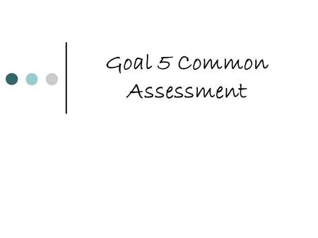 Goal 5 Common Assessment. Who is a court appointed third party that enters into a controversy A. Arbitrator B. Judge C. Mediator D. Steward.