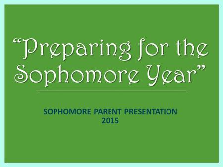 SOPHOMORE PARENT PRESENTATION 2015. Welcome Sophomore Parents Introductions  Mrs. Pattavina  Mrs. Tomasiello  Mr. Magner  Mr. Lambert.