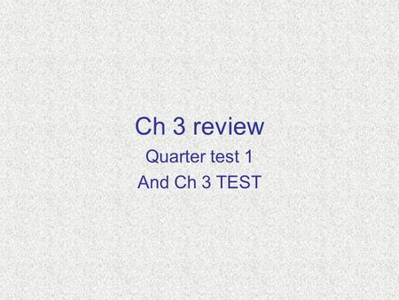 Ch 3 review Quarter test 1 And Ch 3 TEST. Graphs of Quadratic Functions Where a, b, and c are real numbers and a 0 Standard Form Domain: all real numbers.