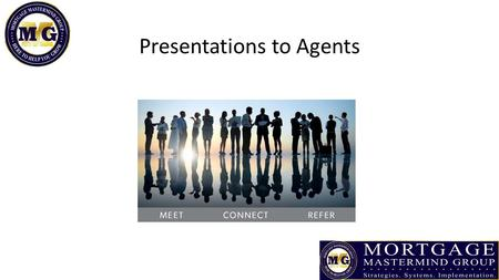 "Presentations to Agents. Presentation Give some kind of presentation at least once a week Brands you as an ""expert"" in whatever you are presenting on."
