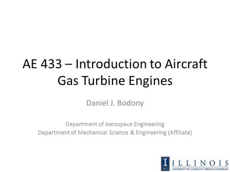AE 433 – Introduction to Aircraft Gas Turbine Engines