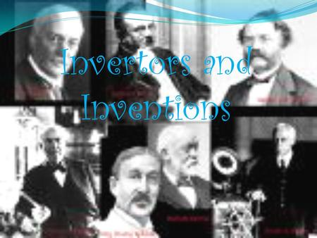 Invertors and Inventions Alexander Graham Bell BIRTH AND DEATH  Born March 3, 1847 Edinburgh, Scotland, UK  Died August 2, 1922(1922-08- 02) (aged.