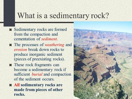 What is a sedimentary rock?