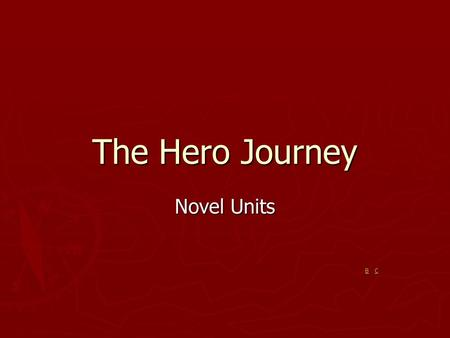 The Hero Journey Novel Units B C 3A—return stage of Harry.