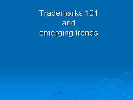 1 Trademarks 101 and emerging trends. 2 A trademark is a word, phrase, symbol or design, or a combination of words, phrases, symbols or designs, that.
