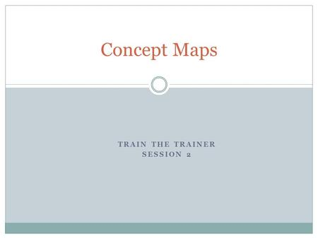 Train the Trainer Session 2