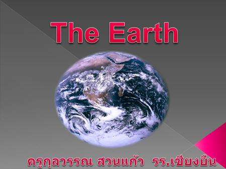 Do you know ? ….. Lampang and Phrae Provinces used to be the Sea? -Why is it so? -What cause that effect on the Earth ? -What is the evidence that the.