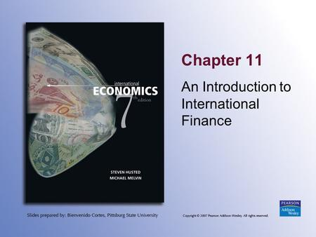 Chapter 11 An Introduction to International Finance.