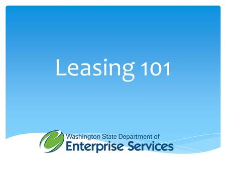 Leasing 101.  Jim Morgan – Accounting Services Manager  George Schuetz – Tech Leasing Consultant  Aaron Pittelkau – Business Operations Mgr.  Chris.