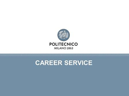 CAREER SERVICE. CONNECTING STUDENTS AND EMPLOYERS.