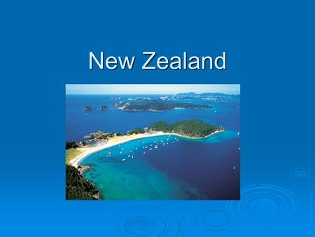 New Zealand. Natural Environments  New Zealand is located in the south pacific.  New Zealand is made up of two major islands. The North Island The North.