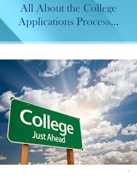 1 All About the College Applications Process…. 2 Scope of this Workshop Colleges & Universities (Public/Private) Testing Admissions Financial Aid CFNC.org.