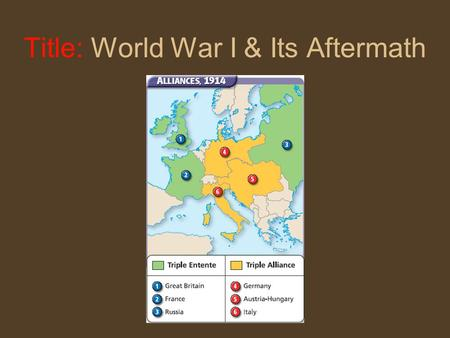 Title: World War I & Its Aftermath Revisit the Monroe Doctrine Asserted US right to intervene in Western Hemisphere when national security was at stake.