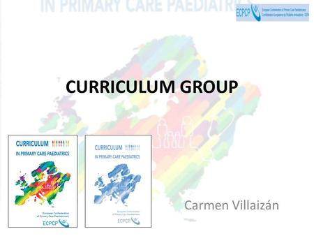 CURRICULUM GROUP Carmen Villaizán. 1.What has happened with the Curriculum in these six months? Diffusion Implementation 2.Improve the PC curriculum: