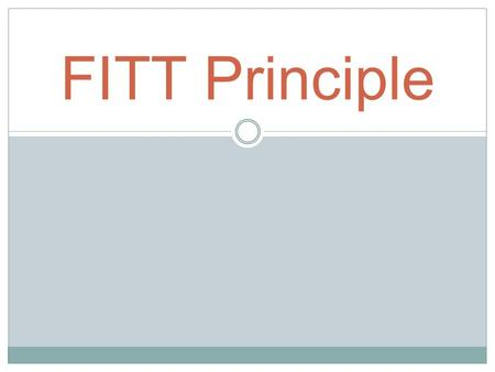 FITT Principle. FREQUENCYFREQUENCY How often the activity is performed  4-5 times per week.