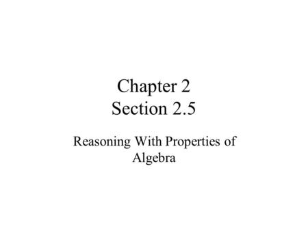 Reasoning With Properties of Algebra