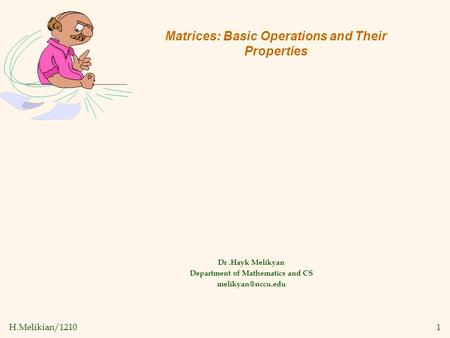 Matrices: Basic Operations and Their Properties